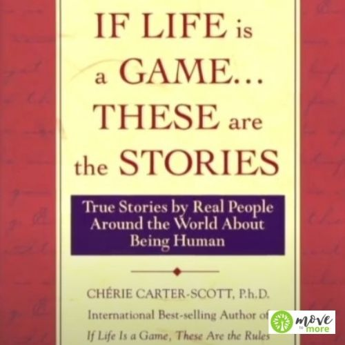 IF LIFE IS A GAME, THESE ARE THE RULES BY CHERIE CARTER-SCOTT – FREE BOOK REVIEW
