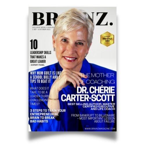 Brainz Magazine Exclusive Interview with Dr. Chérie Carter-Scott
